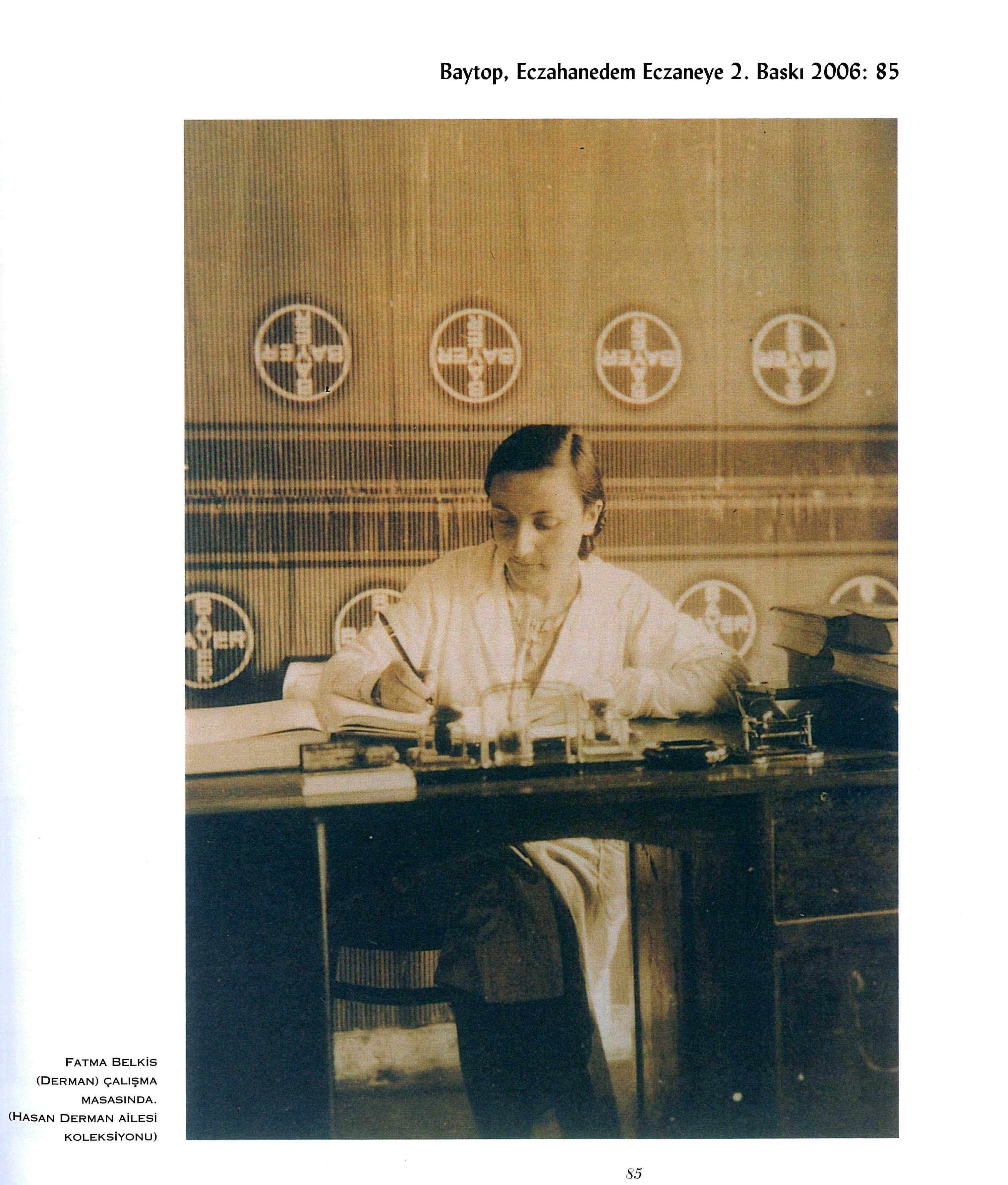 Bir öncü EKL'li: ilk eczane açan kadın eczacı Fatma Belkıs Derman (1906-1958)
